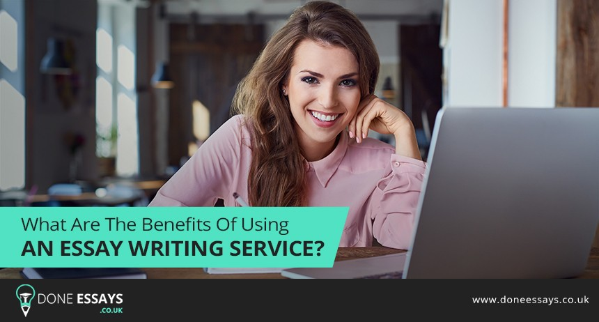 What Are The Benefits Of Using An Essay Writing Service?