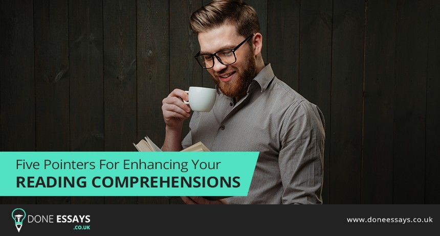 Five Pointers for Enhancing Your Reading Comprehension